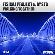 Fisical Project, Rysto - Walking Together