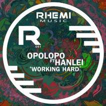 Opolopo, Hanlei - Working Hard