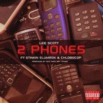 Lee Scott, Stinkin Slumrok, CHLOBOCOP - 2 Phones