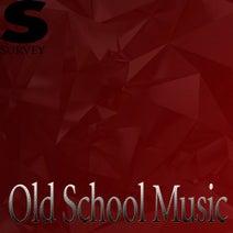 Old School Music [Survey] :: Beatport