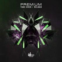 Premium - Take Over / Reload