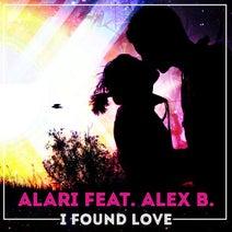 Alari feat. Alex B. - I Found Love