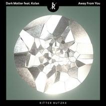 Dark Matter (ISR), Kolan, Matchy - Away From You