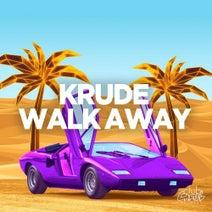 Krude - Walk Away