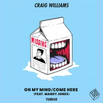 Craig Williams, Bocca Boca - On My Mind/Come Here
