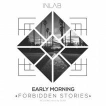 Early Morning, Silar - Forbidden Stories