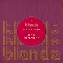 Blende, Mickael Karkousse - Do You Remember?