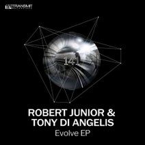 Robert Junior, Tony Di Angelis - Evolve EP