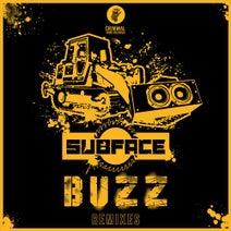 Izotope, Subface, Secret Sexy Signal, Floyd The Barber, Under Influence - Buzz Remixes