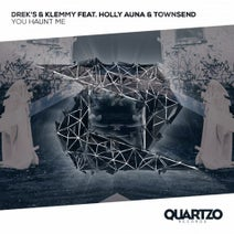 Townsend, Holly Auna, Drek's, Klemmy - You Haunt Me (feat. Holly Auna & Townsend)