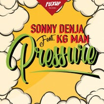 Sonny Denja - Pressure (feat. Kg Man)