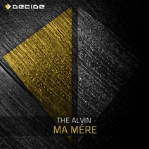 The AlVin - Ma Mére