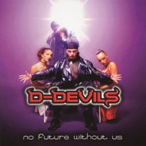 D-Devils, Central Seven, Mental Theo, Stormtraxx - No Future Without Us