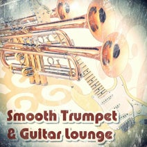 Velvet Lounge Project, Triangle Sun, Anthony Island, Eric Driven, Brook Sapphire, Pete Dingon, DJ Sleeptalker - Smooth Trumpet & Guitar Lounge (Relax Chillout Music)