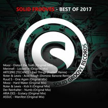 Mooz, Merimell, ARTCØRE [TECHNO], Lewis, Roter, Ruud S, Der Reinhalter, Aria Des, Assuc, Freiheit, Dominic Banone - Solid Grooves - Best of 2017