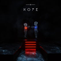 Third ≡ Party, Fran Garcia, Martin Garrix - HOPE