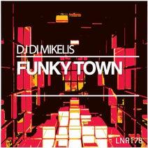 DJ Di Mikelis - Funky Town