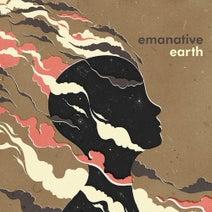 Emanative, David Molina, Idris Ackamoor, Dele Sosimi, Nat Birchall, Liz Elensky, Ahu - Earth