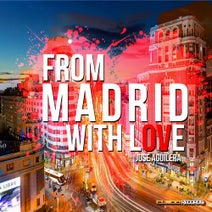 Jose Aguilera - From Madrid with Love