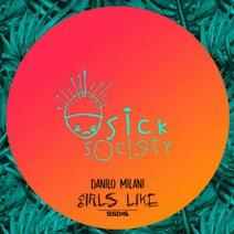 Danilo Milani - Girls Like