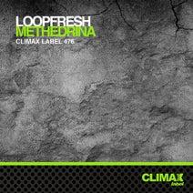 Loopfresh - Methedrina