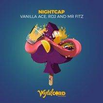 Vanilla Ace, RDJ, Mr Fitz - Nightcap