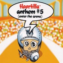 Floorfilla, B-Blaze - Anthem #5 - Enter The Arena