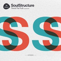 Soulstructure, T.r.a.c., Madcap, Paul SG, Tim Cant, Decon, Scott Allen - Time & The Truth