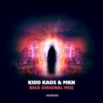 Kidd Kaos, MKN - Back