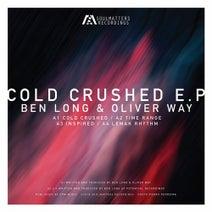 Ben Long, Oliver Way - Cold Crushed EP