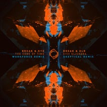 Break, Kyo, Workforce, DLR, Skeptical - The Edge of Time / City Slickers (Remixes)