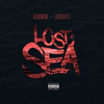 Birdman, Jacquees - Lost At Sea