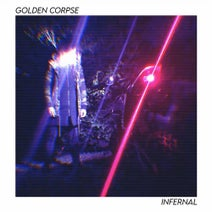 Golden Corpse - INFERNAL