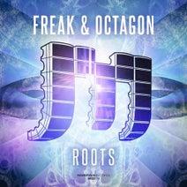 Freak & Octagon - Roots