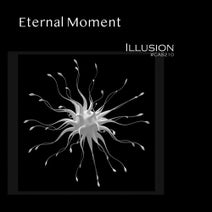 Eternal Moment - Illusion