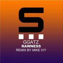 GGatz, Mike Ivy - Rawness
