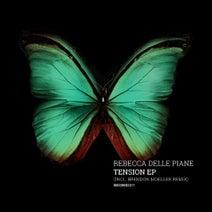 Rebecca Delle Piane, Brendon Moeller - Tension EP