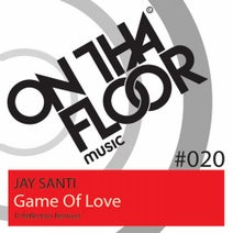 D-Reflection, Jay Santi - Game Of Love (D-Reflection Remixes)