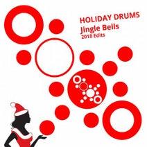 Holiday Drums - Jingle Bells (2018 Edits)