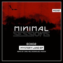 Ecko2, MODOR, Meli Rodriguez, DMB - Mystery Land EP