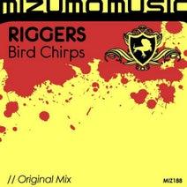 Riggers - Bird Chirps