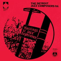 The Detroit Jazz Composers Ltd. - Hastings St. Jazz Experience