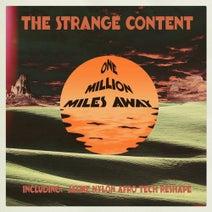 The Strange Content, Jaymz Nylon - One Million Miles Away