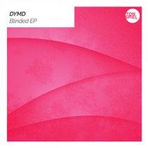 DYMD - Blinded EP