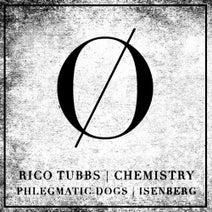 Rico Tubbs, Phlegmatic Dogs, Isenberg - Chemistry