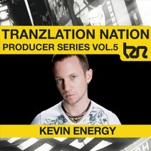 Greg Brookman, Kevin Energy, Nick The Kid, Phil York, Psycris, Phil Reynolds, K Complex, Luca Antolini - Tranzlation Nation -Kevin Energy