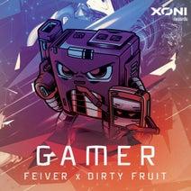 Dirty Fruit, Feiver - Gamer