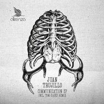 Juan Trujillo, Tom Hades - Communication EP