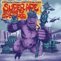 "Subatomic Sound System, Lee ""Scratch"" Perry - Super Ape Returns to Conquer"
