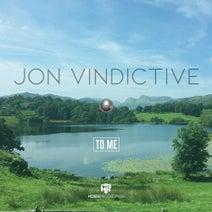 Jon Vindictive - To Me